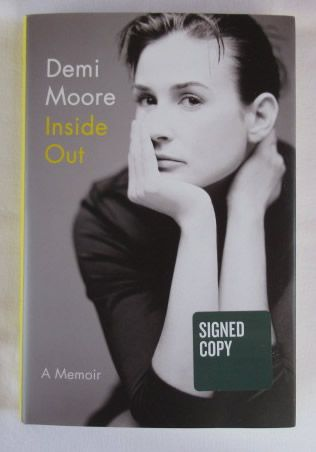 Demi Moore INSIDE OUT A MEMOIR Signed Book