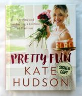 Kate Hudson PRETTY FUN Signed Book - (Earn 5 reward points on this item worth $1.25)