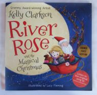 Kelly Clarkson River Rose and the Magical Christmas Sign Book - (Earn 4 reward points on this item worth $1.00)