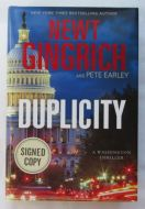 Newt Gringrich DUPLICITY Signed Book - (Earn 4 reward points on this item worth $1.00)